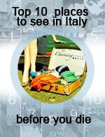 10 Places in Italy before you die