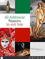 60 Additional Reasons to visit Italy -