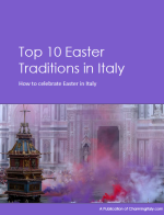 Top 10 Easter Traditions in Italy