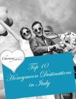 Top 10 honeymoon destinations in Italy - Romantic holidays in Italy